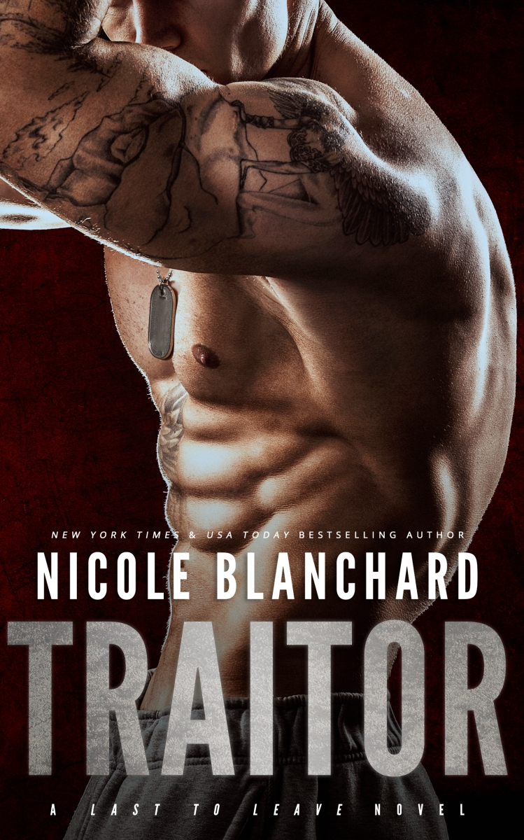 Traitor by Nicole Blanchard