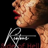 Riotous Side of Hell by Joy Blood *~Release Boost~*