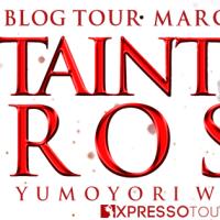 Tainted Rose by Yumoyori Wilson